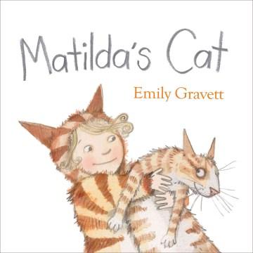 Matilda's cat - Emily Gravett