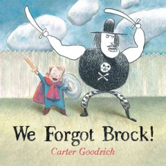 We forgot Brock! - Carter Goodrich