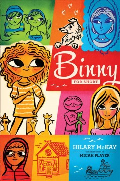 Binny for short (Ages 8-14) - Hilary McKay