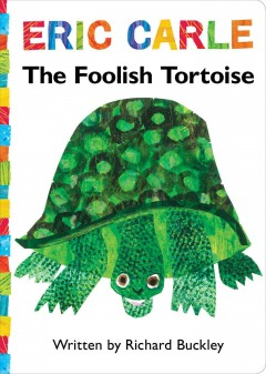 The foolish tortoise - Richard Buckley