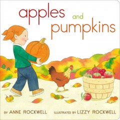 Apples and pumpkins - Anne F Rockwell