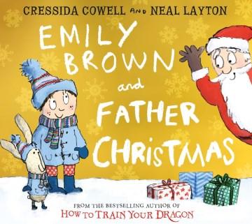 Emily Brown and Father Christmas - Cressida Cowell