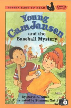 Young Cam Jansen and the baseball mystery - David A Adler