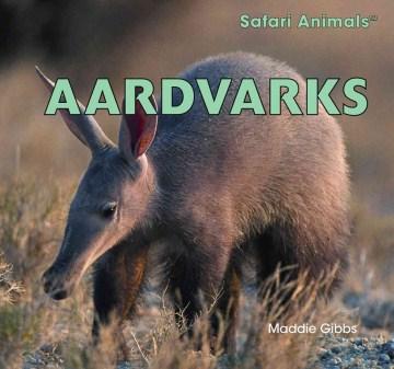 Aardvarks - Maddie Gibbs