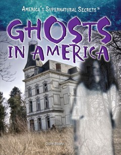 Ghosts in America - Diane Bailey