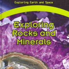Exploring rocks and minerals - Greg Roza