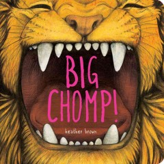 Big chomp - Heather Brown