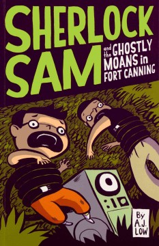 Sherlock Sam and the Ghostly Moans in Fort Canning - A. J Low
