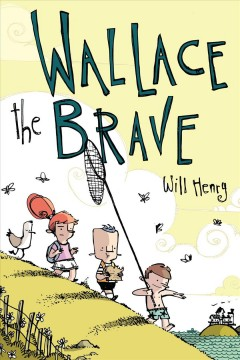 Wallace the Brave - Will Henry