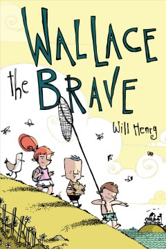 Wallace the brave - Will author Henry