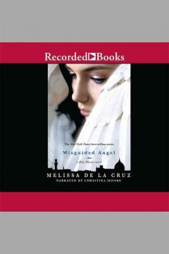 Misguided angel : a Blue Bloods novel - Melissa De la Cruz