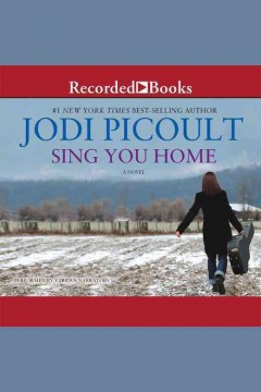 Sing you home : [a novel] - Jodi Picoult