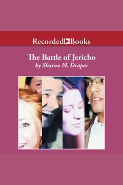The Battle of Jericho - Sharon M. (Sharon Mills) Draper