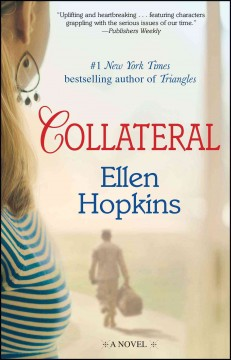 Collateral : a novel - Ellen Hopkins