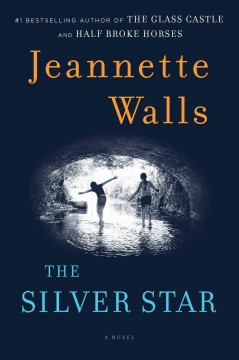 The silver star : a novel - Jeannette Walls
