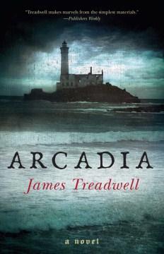 Arcadia - James Treadwell