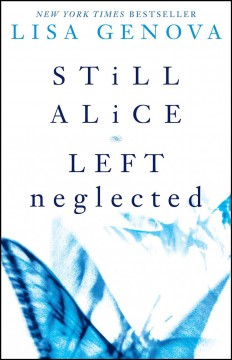 Lisa Genova box set : still Alice and Left neglected. - Lisa Genova