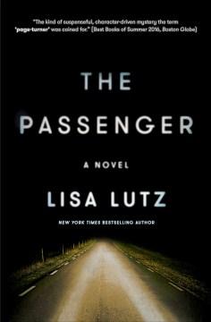 The passenger : a novel - Lisa Lutz