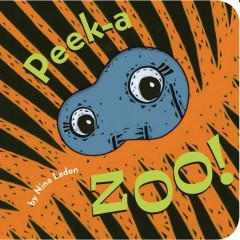 Peek-a zoo! - Nina Laden