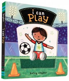 I can play - Betsy E Snyder