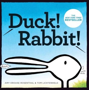 Duck! Rabbit! - Amy Krouse Rosenthal