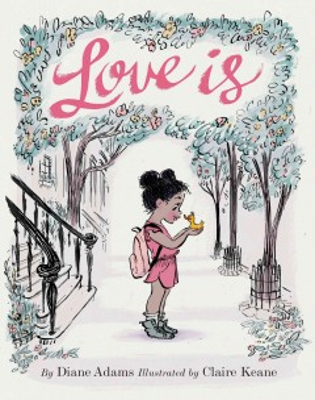 Love is - Diane Adams