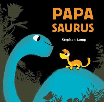 Papasaurus - Stephan Lomp