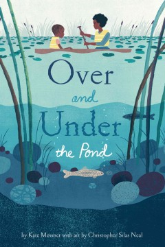 Over and under the pond - Kate Messner