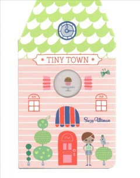 Tiny town - Suzy Ultman
