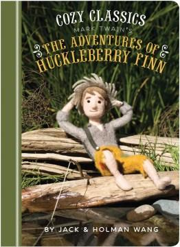 Mark Twain's The adventures of Huckleberry Finn - Jack Wang