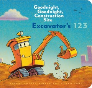 Excavator's 123 - Sherri Duskey Rinker