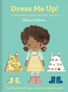 Dress me up! play book : a mix-and-match play book - Maria Carluccio