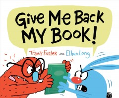 Give me back my book! - Travis Foster