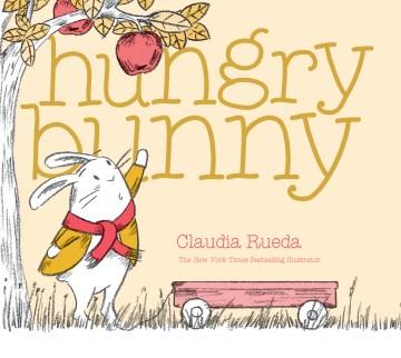 Hungry bunny - Claudia Rueda
