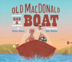Old MacDonald had a boat - Steve Goetz