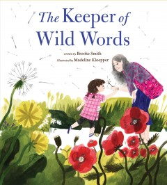 The keeper of wild words - Brooke Smith