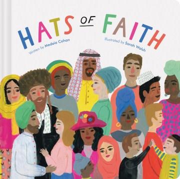 Hats of faith - Medeia Cohan