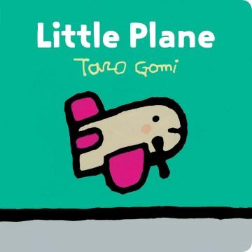 Little Plane - Taro Gomi