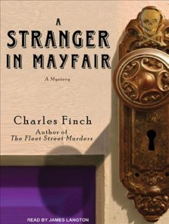 A stranger in Mayfair - Charles (Charles B.) Finch