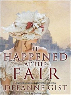 It happened at the fair - Deeanne Gist
