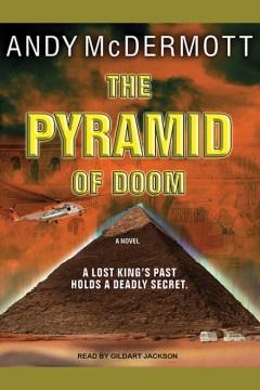 The pyramid of doom : a novel - Andy McDermott
