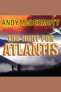 The hunt for Atlantis : a novel - Andy McDermott
