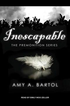 Inescapable - Amy A Bartol