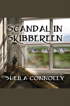 Scandal in Skibbereen : a County Cork mystery - Sheila Connolly