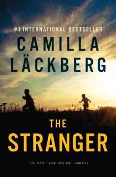 The stranger - Camilla Läckberg