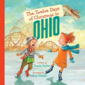 Twelve Days of Christmas in Ohio - Carole; Ebbeler Gerber