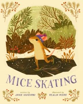 Mice skating - Annie Silvestro