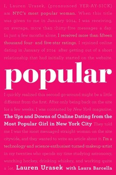Popular : The Ups and Downs of Online Dating from the Most Popular Girl in New York City - Lauren Urasek