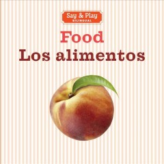 Food = Los alimentos.