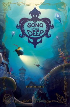 Song of the deep - Brian Hastings